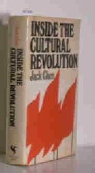 Jack Chen  Jack Chen Inside the cultural Revolution