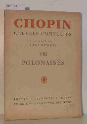 Fryderyk Chopin  Fryderyk Chopin VIII Polonaises pour Piano