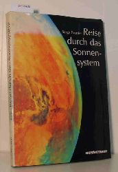 """""""Brunier, Serge ; Grave, Jürgen [Übers.]""""  """"Brunier, Serge ; Grave, Jürgen [Übers.]"""" Reise durch das Sonnensystem"""