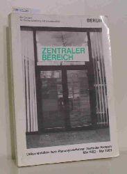 Senator für Stadtentwicklung und Umweltschutz Berlin (Herausgeber)  Senator für Stadtentwicklung und Umweltschutz Berlin (Herausgeber) Zentraler Bereich - Mai1982 bis Mai1983 - Berlin