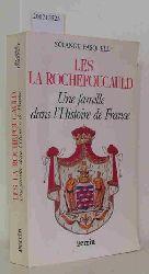 Solange Fasquelle  Solange Fasquelle Les La Rochefoucauld: Une famille dans l