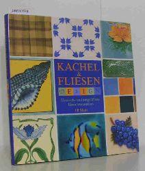 """""""Blake, Jill ; Ermert, Regine [Red.]""""  """"Blake, Jill ; Ermert, Regine [Red.]"""" Kachel & Fliesen"""