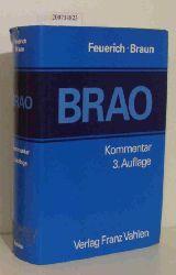 """""""Feuerich, Wilhelm E. ; Braun, Anton""""  """"Feuerich, Wilhelm E. ; Braun, Anton"""" Bundesrechtsanwaltsordnung"""