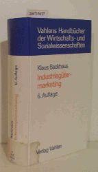 Klaus Backhaus  Klaus Backhaus Vahlens Handbücher der Wirtschafts- und Sozialwissenschaften: Industriegütermarketing