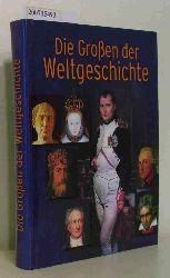 Brück, Joachim / Gartz, Joachim / Schubert, Mark  Brück, Joachim / Gartz, Joachim / Schubert, Mark Die Großen der Weltgeschichte - Sonderausgabe