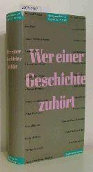 Bender, Hans (Hrsg.)  Bender, Hans (Hrsg.) Wer einer Geschichte zuhört