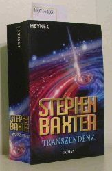 Baxter, Stephen  Baxter, Stephen Transzendenz