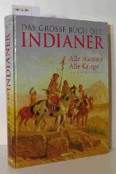 Hack, Joachim [Hrsg.]  Hack, Joachim [Hrsg.] Das  große Buch der Indianer