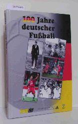 Grengel, Ralf  Grengel, Ralf 100 Jahre deutscher Fußball