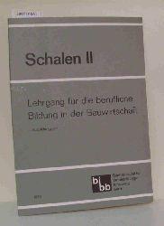 Schalen II