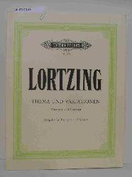 Lortzing  Lortzing Thema und Variationen