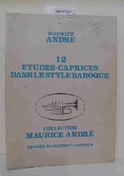 Andre  Andre 12 Etudes Ceprices ans le Style Baroque