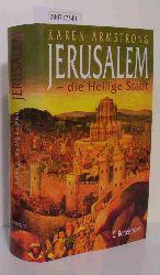Armstrong, Karen  Armstrong, Karen Jerusalem - die Heilige Stadt