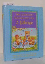 """""""Birkett, Georgie ; Lassig, Jürgen [Red.]""""  """"Birkett, Georgie ; Lassig, Jürgen [Red.]"""" Die  schönsten Geschichten für 2-Jährige"""
