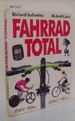 """Ballantine, Richard ; Grant, Richard""  ""Ballantine, Richard ; Grant, Richard"" Fahrrad total"