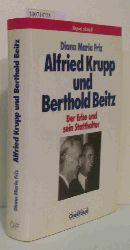 Friz, Diana Maria  Friz, Diana Maria Alfried Krupp und Berthold Beitz