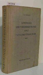 Nehring, Kurt  Nehring, Kurt Lehrbuch der Tierernährung und Futtermittelkunde