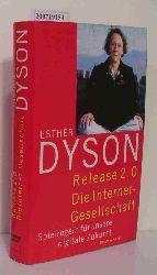 Dyson, Esther  Dyson, Esther Release 2.0