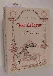 """""""Adler, Jeremy D. [Bearb.] ; Ernst, Ulrich [Bearb.]""""  """"Adler, Jeremy D. [Bearb.] ; Ernst, Ulrich [Bearb.]"""" Text als Figur"""