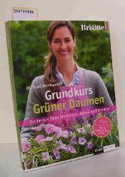 """Breckwoldt, Michael ; Rothe, Sabrina ; Schmid, Christine [Red.]""  ""Breckwoldt, Michael ; Rothe, Sabrina ; Schmid, Christine [Red.]"" Grundkurs grüner Daumen"