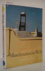 Monteil, Vincent  Monteil, Vincent Muselmanische Welt