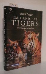 Thapar, Valmik  Thapar, Valmik Im Land des Tigers