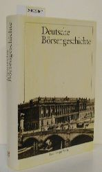 """Gömmel, Rainer ; Pohl, Hans [Hrsg.]""  ""Gömmel, Rainer ; Pohl, Hans [Hrsg.]"" Deutsche Börsengeschichte"