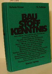 """""""Scholz, Wilhelm [Begr.] ; Hiese, Wolfram [Hrsg.] ; Bruckner, Heinrich""""  """"Scholz, Wilhelm [Begr.] ; Hiese, Wolfram [Hrsg.] ; Bruckner, Heinrich"""" Baustoffkenntnis"""