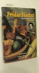 """""""Rivera, Guadalupe [Mitwirkender] ; Colle, Marie-Pierre [Mitwirkender] ; Urquiza, Ignacio [Mitwirkender] ; Vogel, Susanne [Übersetzer]""""  """"Rivera, Guadalupe [Mitwirkender] ; Colle, Marie-Pierre [Mitwirkender] ; Urquiza, Ignacio [Mitwirkender] ; Vogel, Susanne [Übersetzer]"""" Fridas Fiestas = Die  mexikanischen Feste der Frida Kahlo"""