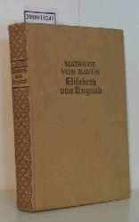 Raven, Mathilde von  Raven, Mathilde von Elisabeth von Ungnad