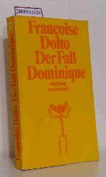 Dolto, Françoise  Dolto, Françoise Der  Fall Dominique
