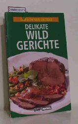 Delikate Wildgerichte