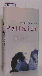Monioudis, Perikles  Monioudis, Perikles Palladium