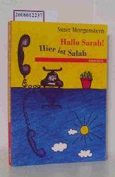 Morgenstern, Susie  Morgenstern, Susie Hallo Sarah! Hier ist Salah