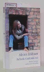 Zöllner, Abini  Zöllner, Abini Schokoladenkind