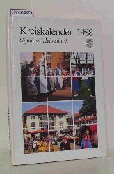 Gifhorn - Landkreis Gifhorn (Hrsg.)  Gifhorn - Landkreis Gifhorn (Hrsg.) Kreiskalender 1988. Gifhorner Heimatbuch für das Jahr 1988.