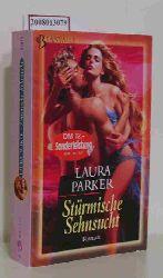 Parker, Laura  Parker, Laura Stürmische Sehnsucht