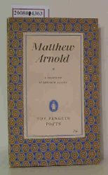 Arnold, Matthew  Arnold, Matthew Matthew Arnold: a Selection of His Poems