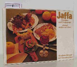 Jaffa Orangen und Grapefruit einmal anders serviert