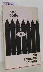 Bolte, Otto  Bolte, Otto Ein  Zaungast notierte