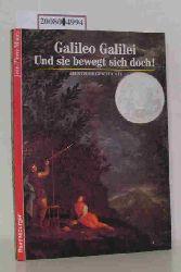 """""""Maury, Jean-Pierre ; Schütz, Michael [Bearb.]""""  """"Maury, Jean-Pierre ; Schütz, Michael [Bearb.]"""" Galileo Galilei - Und sie bewegt sich doch!"""