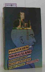 Jakubowski, Maxim [Hrsg.]  Jakubowski, Maxim [Hrsg.] Phantasien aus Niemalsland