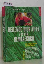 Rauch-Petz, Gisela  Rauch-Petz, Gisela Biostoffe aus dem Gemüsekorb