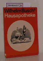 Peggy Persson / Wilhelm Busch  Peggy Persson / Wilhelm Busch Wilhelm Buschs-Hausapotheke