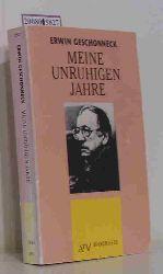 """""""Geschonneck, Erwin ; Agde, Günter [Hrsg.]""""  """"Geschonneck, Erwin ; Agde, Günter [Hrsg.]"""" Meine unruhigen Jahre"""