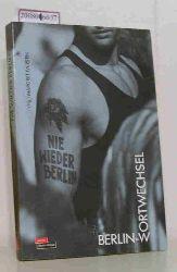 Iversen, Margret [Hrsg.]  Iversen, Margret [Hrsg.] Nie wieder Berlin