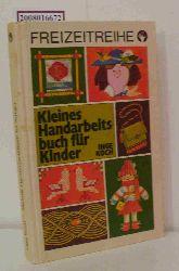 Koch, Inge   Koch, Inge  Kleines Handarbeitsbuch für Kinder.