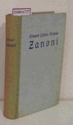 Bulwer,Edward Lytton  Bulwer,Edward Lytton Zanoni