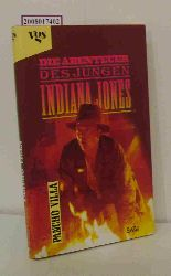 Villa, Pancho  Villa, Pancho Die Abenteuer des jungen Indiana Jones