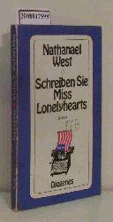 West, Nathanael  West, Nathanael Schreiben Sie Miss Lonelyhearts